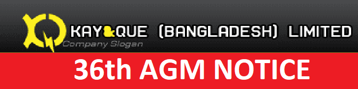 36th AGM NOTICE Kay-and-Que